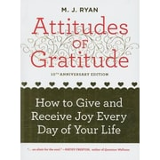 Attitudes of Gratitude: How to Give and Receive Joy Every Day of Your Life, 0010, Paperback (9781573244114)
