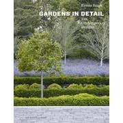 Gardens in Detail: 100 Contemporary Designs, Hardcover (9781580933995)