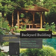 Backyard Building: Treehouses, Sheds, Arbors, Gates, and Other Garden Projects, Paperback (9781581572384)