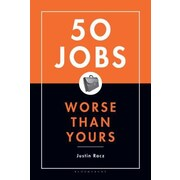 50 Jobs Worse Than Yours, Hardcover (9781582344928)