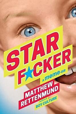 Starf*cker: A Meme-Oir, Paperback (9781590215685) 2341001