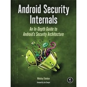 Android Security Internals: An In-Depth Guide to Android's Security Architecture, Paperback (9781593275815)