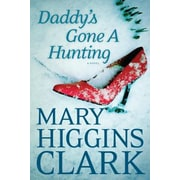 Daddy's Gone a Hunting, Paperback (9781594136948)