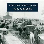 Historic Photos of Kansas, Hardcover (9781596525641)