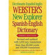 Webster's New Explorer Spanish-English Dictionary, Third Edition, 0003, Hardcover (9781596951594)