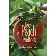 Texas Peach Handbook, Paperback (9781603442664)