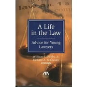 A Life in the Law: Advice for Young Lawyers, Hardcover (9781604425963)