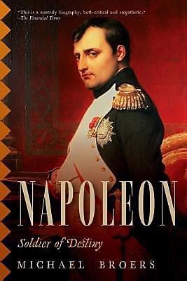 Napoleon: Soldier of Destiny, Hardcover (9781605988726) 2167893