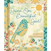 Shine On, Beautiful Soul!: A Book for Friends, Hardcover (9781609368272)