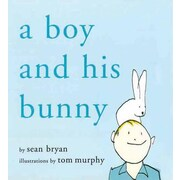 A Boy and His Bunny, Hardcover (9781611450231)