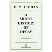 A Short History of Decay, Paperback (9781611457360)