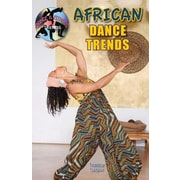 African Dance Trends, Hardcover (9781612285573)
