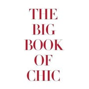 Big Book of Chic, Hardcover (9781614280613)