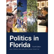 Politics in Florida, Fourth Edition, Paperback (9781614933816)