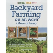 Backyard Farming on an Acre (More or Less), Paperback (9781615642144)