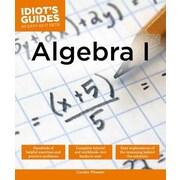 Idiot's Guides: Algebra I, Paperback (9781615647750)