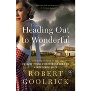 Heading Out To Wonderful by Robert Goolrick (2012, Unabridged) 8 CDs
