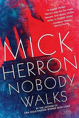 Nobody Walks, Hardcover (9781616954864) 2235220