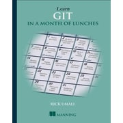 Learn GIT in a Month of Lunches, Paperback (9781617292415)