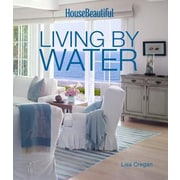 House Beautiful Living by Water, Hardcover (9781618371164)