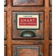 Country Living Smart Storage Solutions: Creative Closets, Stylish Shelves & More, Hardcover (9781618371447)