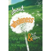 About Wholeness, Paperback (9781618566287)