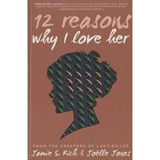 12 Reason Why I Love Her, Hardcover (9781620102732)