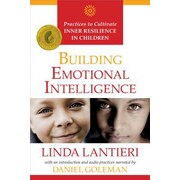 Building Emotional Intelligence: Practices to Cultivate Inner Resilience in Children, Paperback (9781622031955)