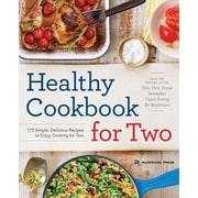 Healthy Cookbook for Two: 175 Simple, Delicious Recipes to Enjoy Cooking for Two, Paperback (9781623154165)