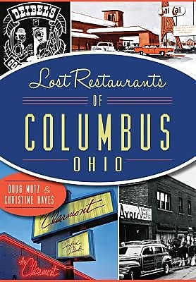 Lost Restaurants of Columbus, Ohio, Paperback (9781626199286) 2151148