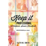 Keep It Professional, Paperback (9781628718416)