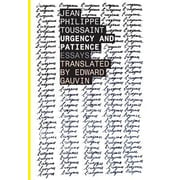 Urgency and Patience, Paperback (9781628970791)