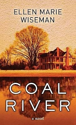 Coal River, Hardcover (9781628998214) 2197552