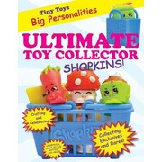 Ultimate Toy Collector: Shopkins, Paperback (9781629371795)