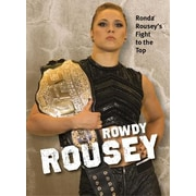 Rowdy Rousey: Ronda Rousey's Fight to the Top, Paperback (9781629372396)