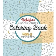 Highlights Hidden Pictures: A Coloring Book for Grown-Up Children, Paperback (9781629796086)