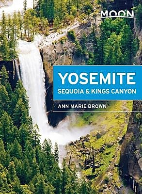 Moon Yosemite, Sequoia & Kings Canyon, Paperback (9781631210259) 2181511