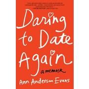 Daring to Date Again, Paperback (9781631529092)