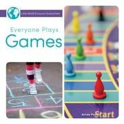 Everyone Plays Games, Hardcover (9781634303606)