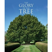 The Glory of the Tree: An Illustrated History, Hardcover (9781770852655)