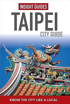 Insight Guides: Taipei City Guide, 0003, Paperback (9781780058078) 2331989