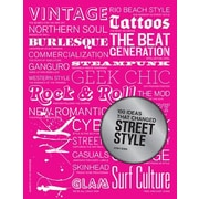 100 Ideas That Changed Street Style, Paperback (9781780673417)
