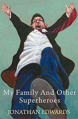 My Family and Other Superheroes, Paperback (9781781721629) 2360343