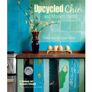 Upcycled Chic and Modern Hacks, Hardcover (9781782491859)