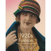 1920s Fashion: The Definitive Sourcebook, Paperback (9781783130146)