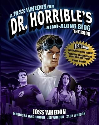 Dr. Horrible's Sing-Along Blog Book: The Book, Paperback (9781848568624) 2201458