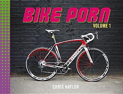Bike Porn: Volume 1, Hardcover (9781849534819) 2155976