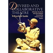 Devised and Collaborative Theatre, Paperback (9781861265241)
