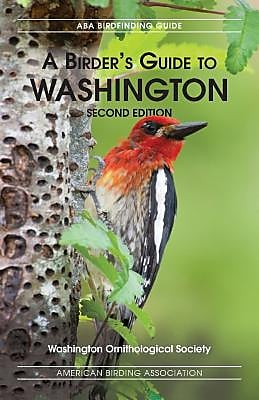 A Birders Guide to Washington, Second Edition, Paperback (9781878788405) 2187960