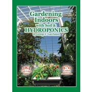 Gardening Indoors with Soil & Hydroponics, Paperback (9781878823328)